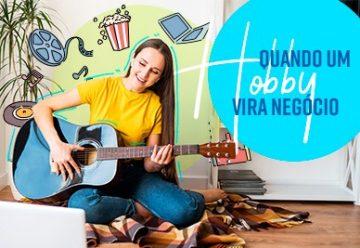 """Foto de mulher com um violão, composta por ilustrações e o título: """"Quando o hobby vira negócio"""""""
